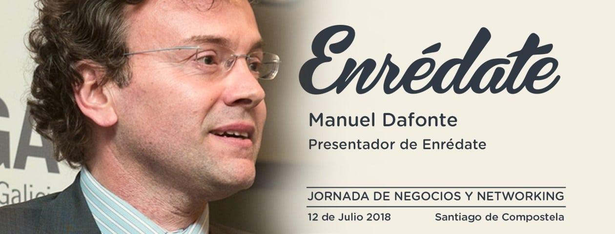 Manuel Dafonte, Presentador de Enrédate