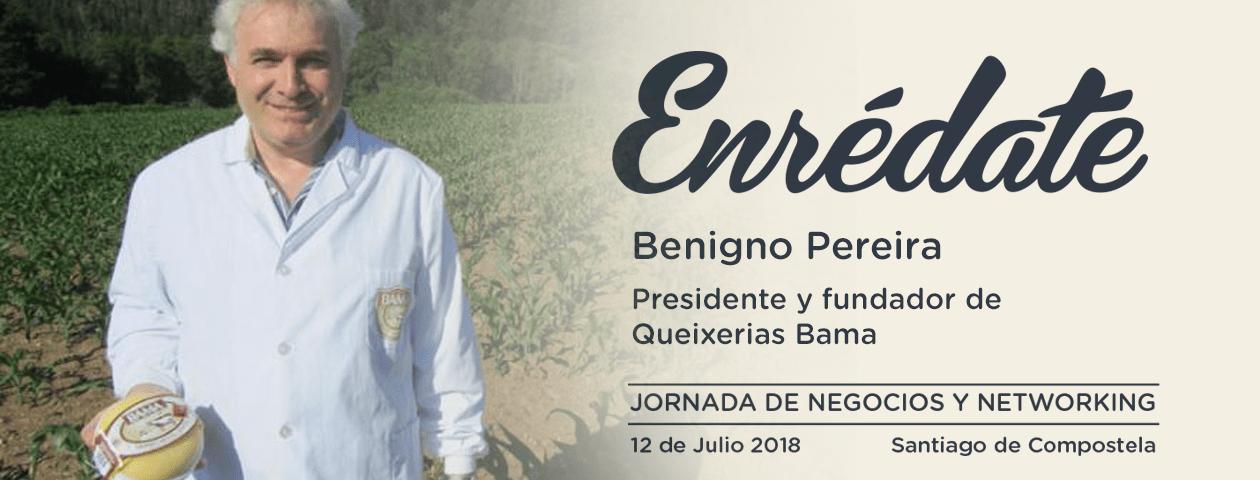 Enredate 2018 jornada de negocios y networking Benigno Pereira