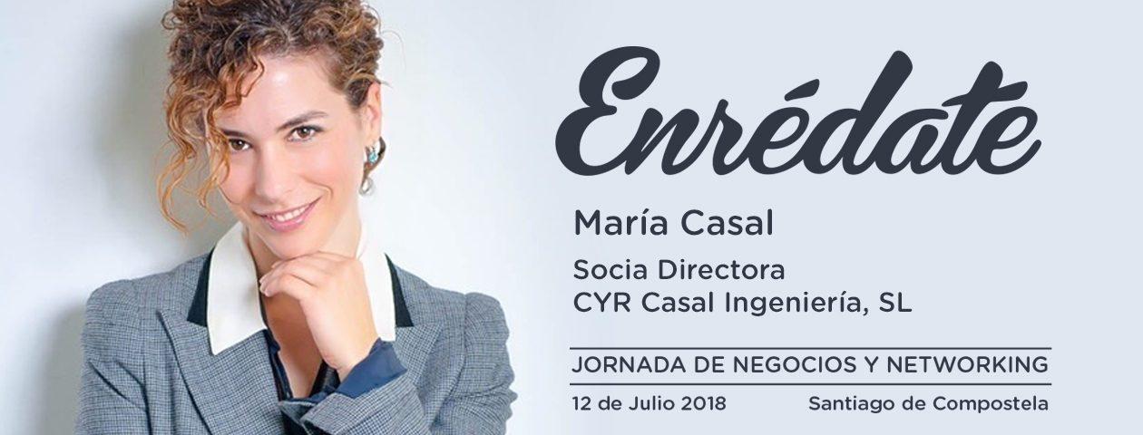 Enredate 2018 jornada de negocios y networking María Casal