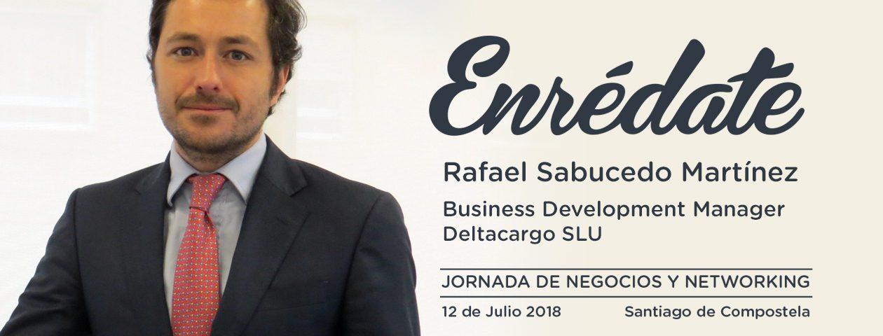 Enredate 2018 jornada de negocios y networking Rafael Sabucedo